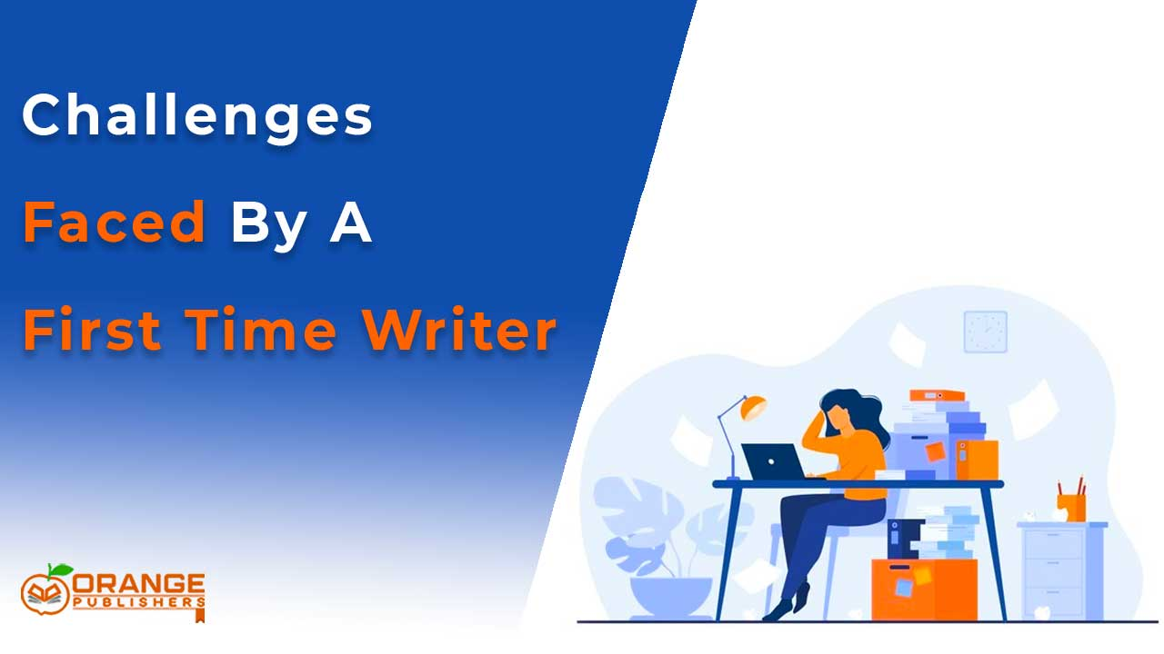 A few common challenges faced by a first-time writer